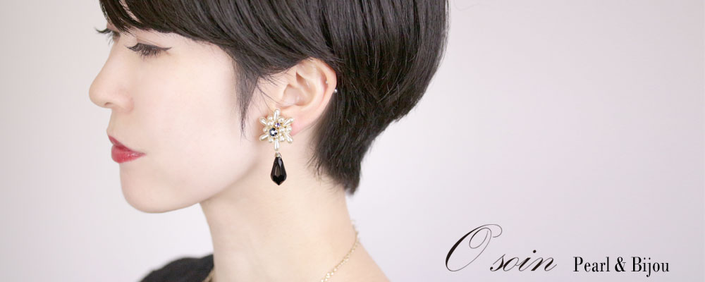 【Osoin】Pearl&Bijou