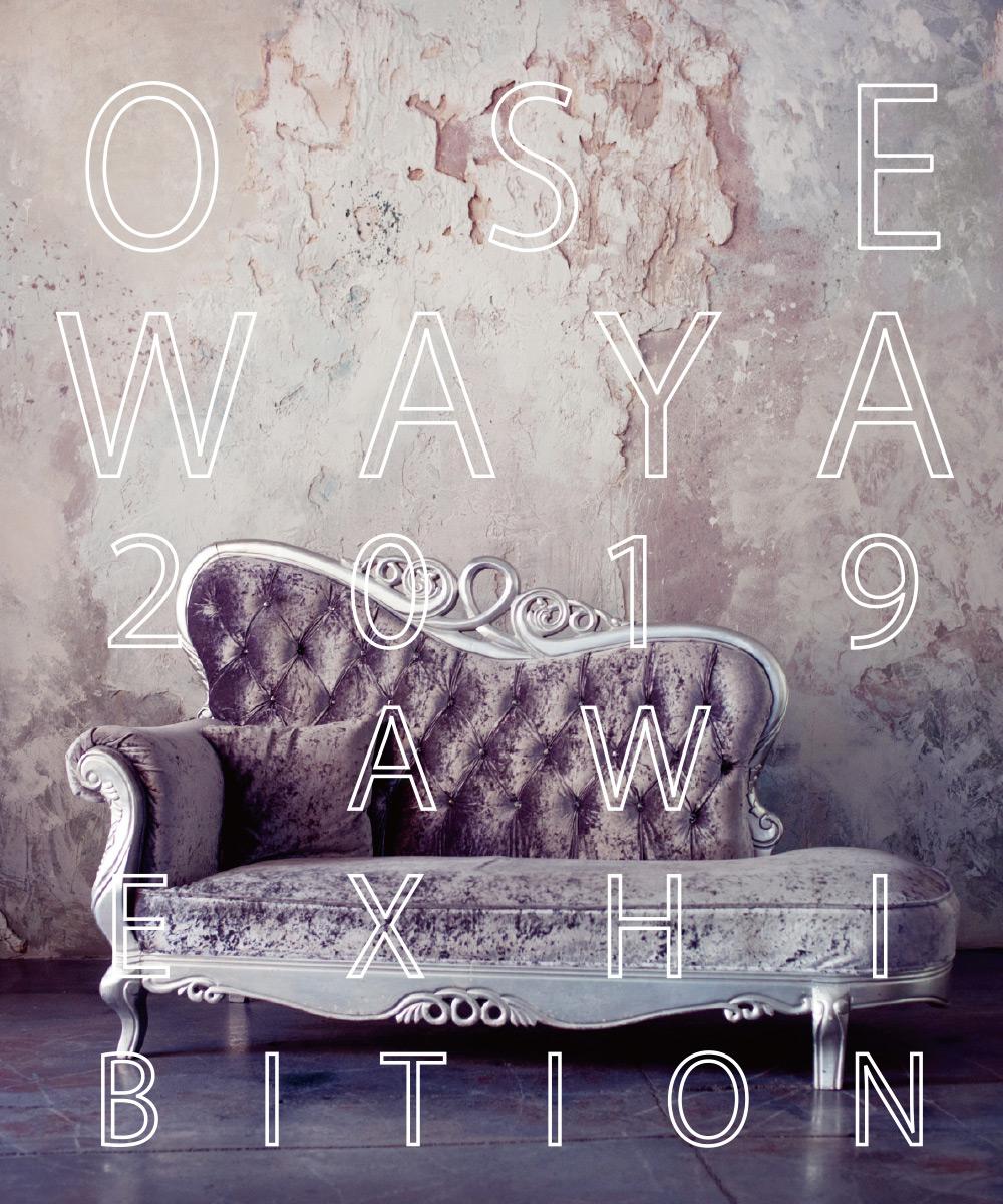 OSEWAYA 2019AW Exhibition
