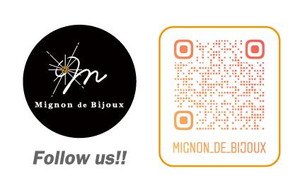 【Instagram】Mignon de Bijoux